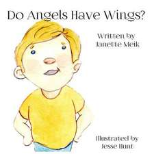 Do Angels Have Wings ?