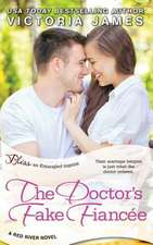 The Doctor's Fake Fiancee (a Red River Novel)