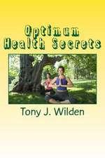 Optimum Health Secrets