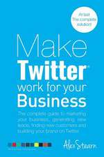 Make Twitter Work for Your Business