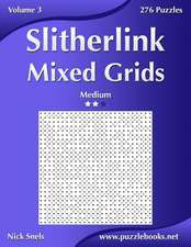 Slitherlink Mixed Grids - Medium - Volume 3 - 276 Puzzles