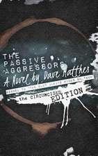 The Passive Aggressors