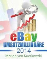 Ebay Umsatzmillionare 2014