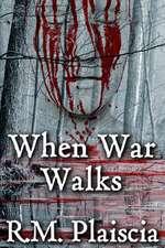 When War Walks
