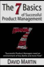 The Seven Basics of Successful Product Management