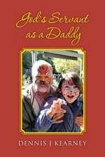 God's Servant as a Daddy