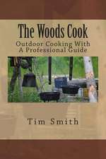 The Woods Cook