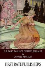 The Fairy Tales of Charles Perrault
