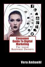 Consumer Guide to Digital Marketing