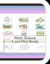 West Togiak Lake Fun Book