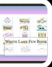 White Lake Fun Book