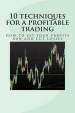 10 Techniques for a Profitable Trading