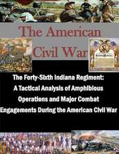 The Forty-Sixth Indiana Regiment