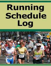 Running Schedule Log
