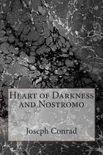 Heart of Darkness and Nostromo