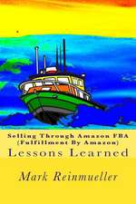 Selling Through Amazon Fba (Fulfillment by Amazon)