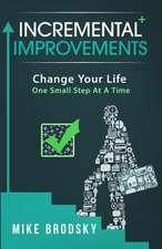 Incremental Improvements