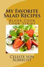 My Favorite Salad Recipes