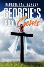 Georgie's Godly Gems