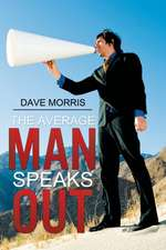 The Average Man Speaks Out