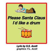Please Santa Clause I'd Like a Drum