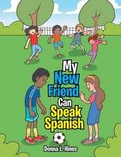 My New Friend Can Speak Spanish