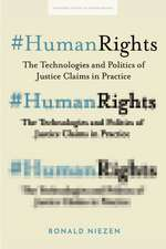 #humanrights: The Technologies and Politics of Rights Claiming in Practice