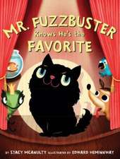 Mr. Fuzzbuster Knows He's the Favorite