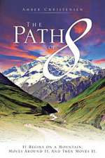 The Path of 8