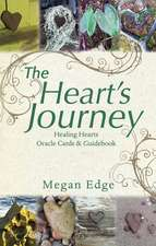 The Heart S Journey:  Healing Hearts Oracle Cards & Guidebook