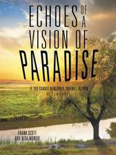 Echoes of a Vision of Paradise