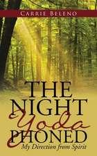 The Night Yoda Phoned
