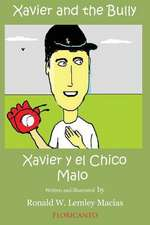 Xavier and the Bully. Xavier y El Chico Malo.
