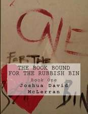 The Book Bound for the Rubbish Bin