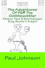 The Adventures of Puff the Gobblewobbler