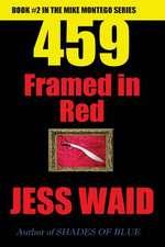 459 - Framed in Red