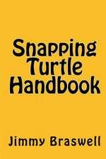 Snapping Turtle Handbook