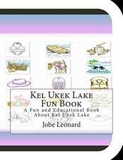 Kel Ukek Lake Fun Book