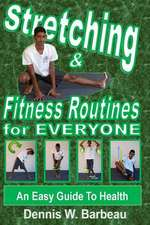 Stretching & Fitness Routines for Everyone