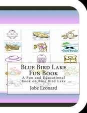 Blue Bird Lake Fun Book
