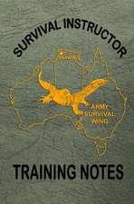 Survival Instructor Training Notes