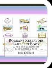 Borrans Reservoir Lake Fun Book