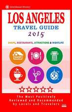 Los Angeles Travel Guide 2015