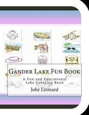 Gander Lake Fun Book