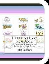 Harrison Lake Fun Book