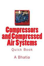 Compressors and Compressed Air Systems