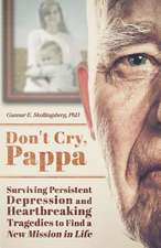 Don't Cry, Pappa