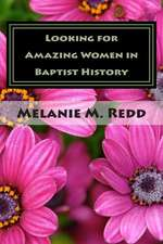 Looking for Amazing Women in Baptist History