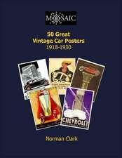 50 Great Vintage Car Posters 1919-1930