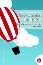 Cinco Semanas En Globo/Five Weeks in a Balloon